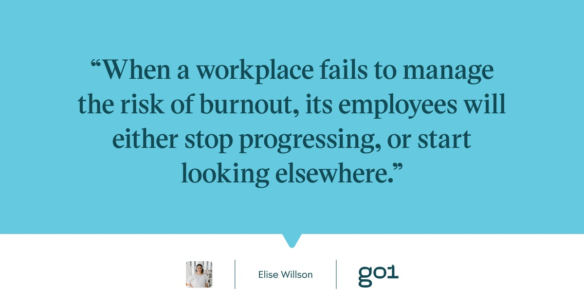 Quote graphic regarding the importance of workplaces addressing the risk of burnout.
