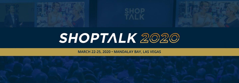 Shoptalk 2020