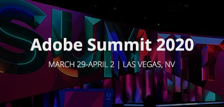 Adobe Summit 2020 - The Digital Experience Conference