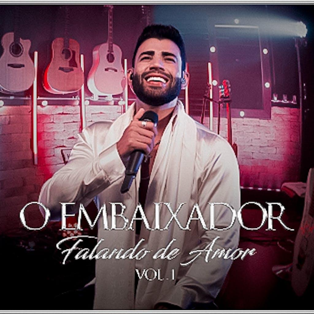 O Embaixador - Falando de Amor Volume 1