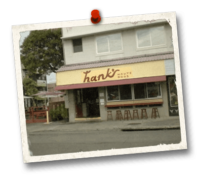 Hank's Haute Dogs first location