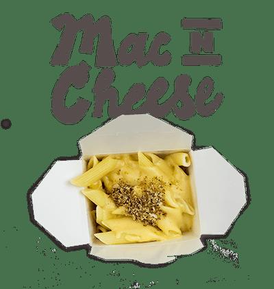 Mac n Cheese - Penne pasta with white truffle cheese cream sauce.