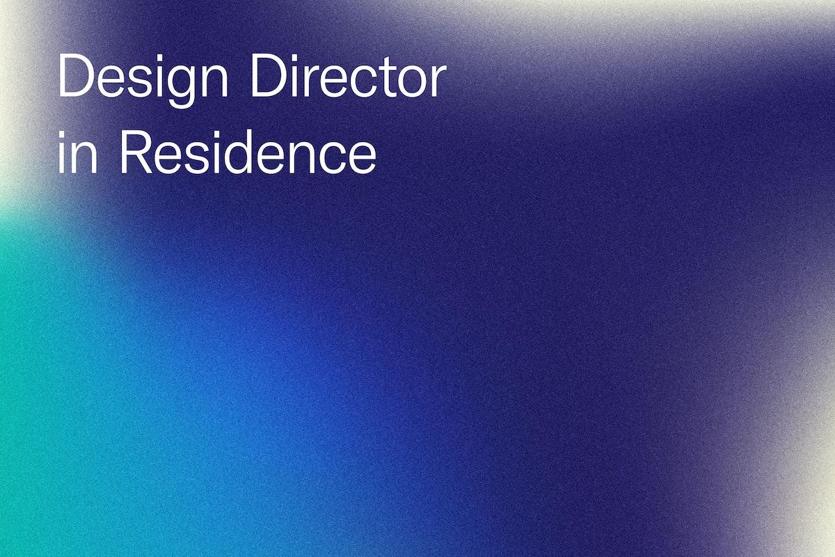 Design Director in Residence