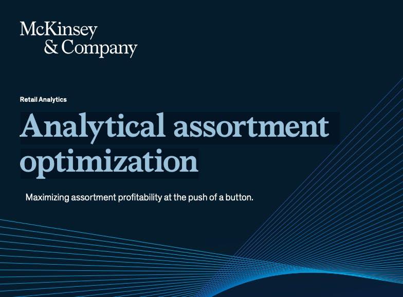 Mckinsey on analytical assortment optimization