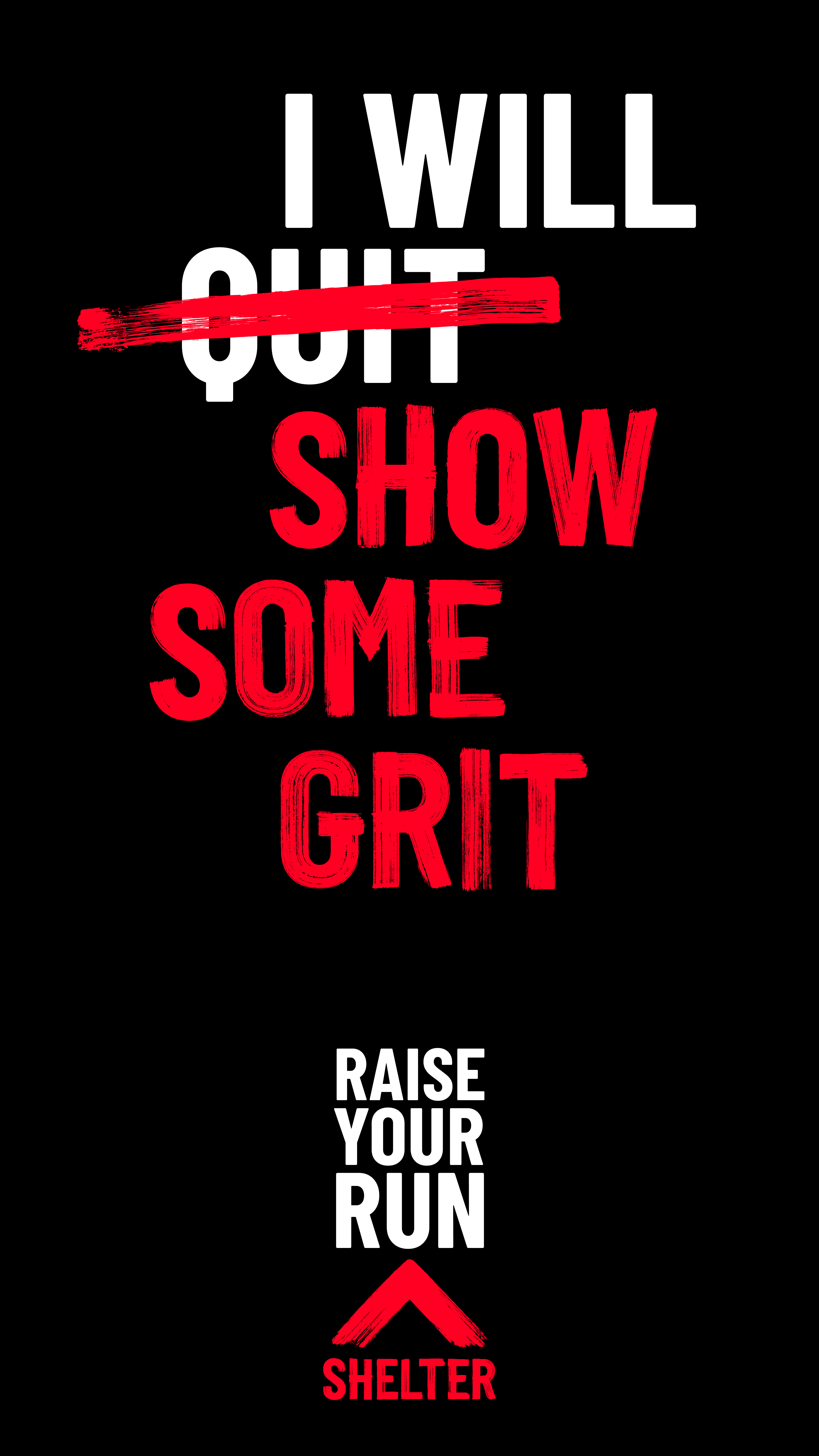 'I will show some grit' words on black background