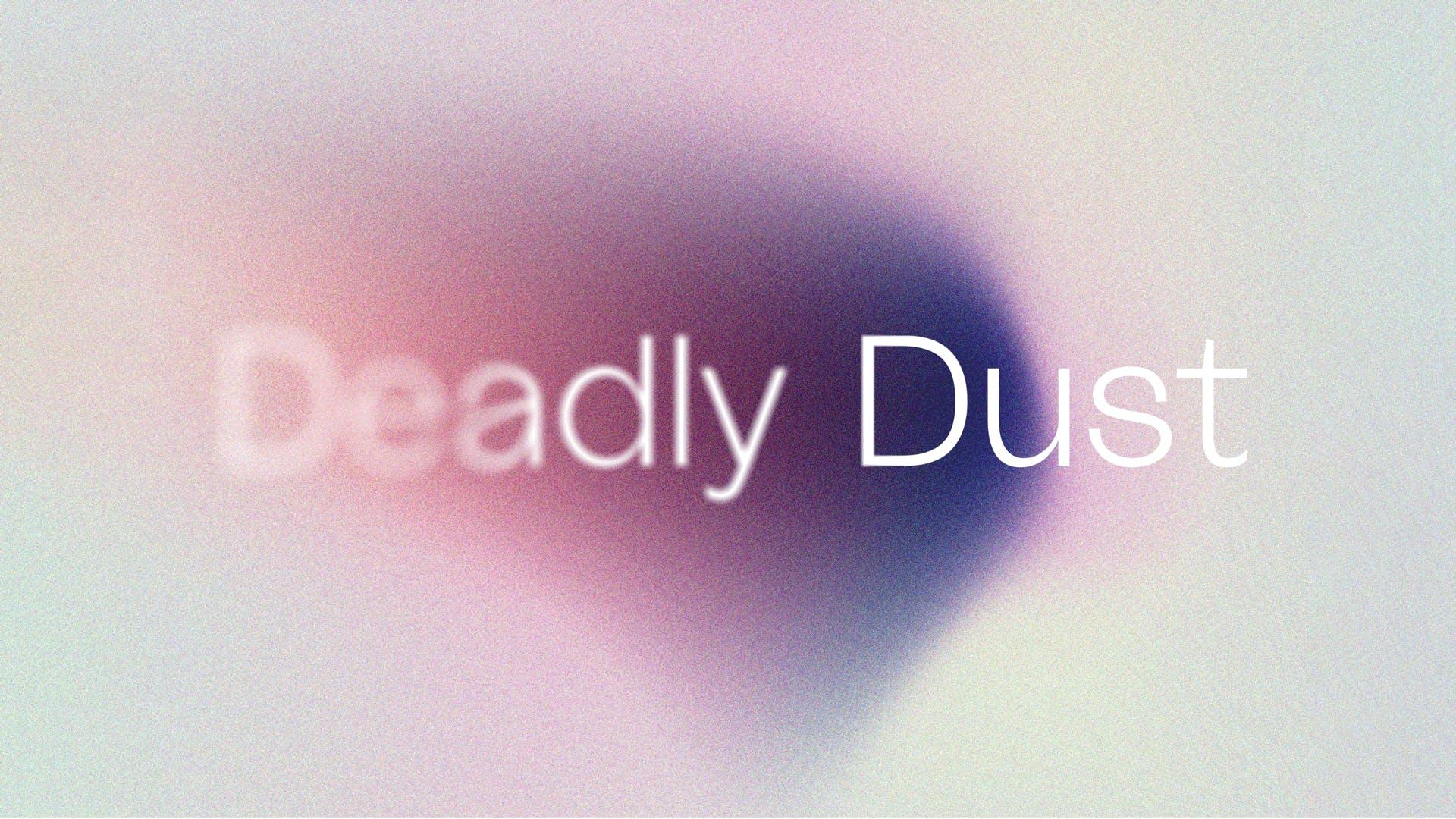 Deadly Dust Header