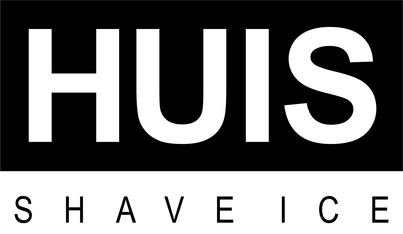 Huis Shave Ice Logo. HUIS is written a large white font on a black background.
