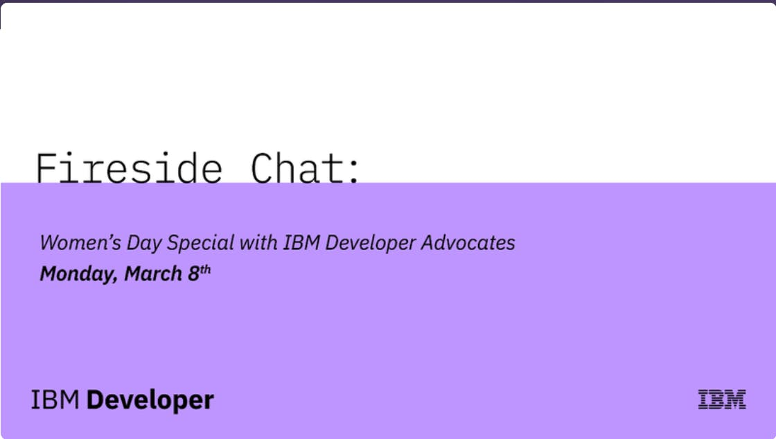 Fireside Chat: Women's Day Special with IBM Developer Advocates