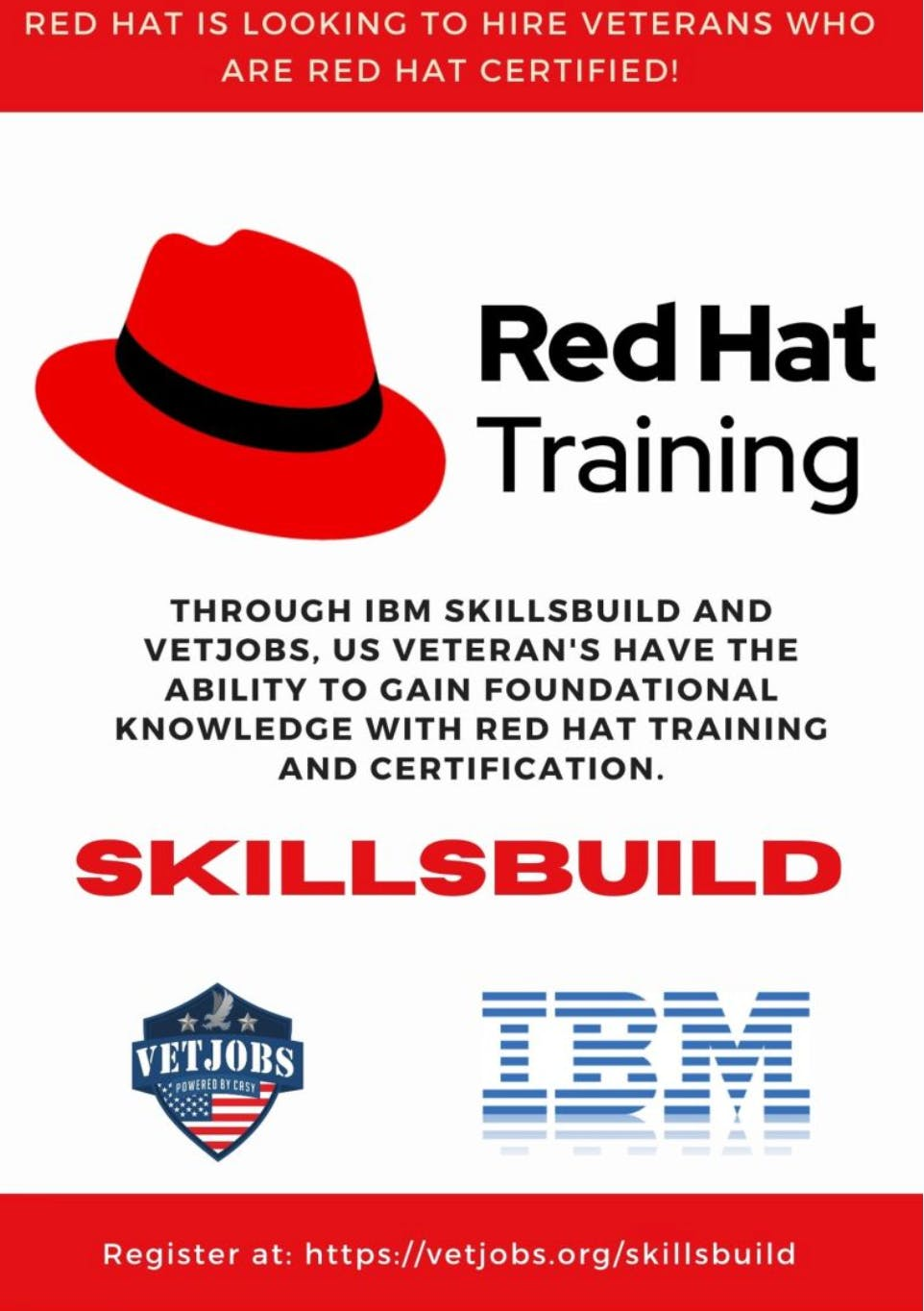 Red Hat is looking to hire veterans that are certified.