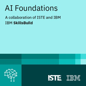 AI Foundations: A Collaboration of ISTE and IBM