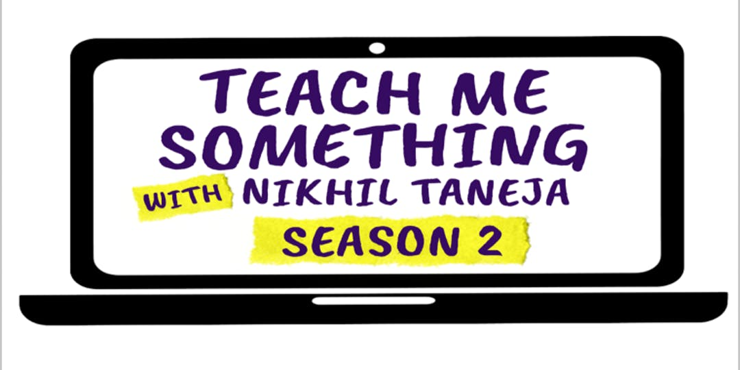 Teach Me Something - Season 2