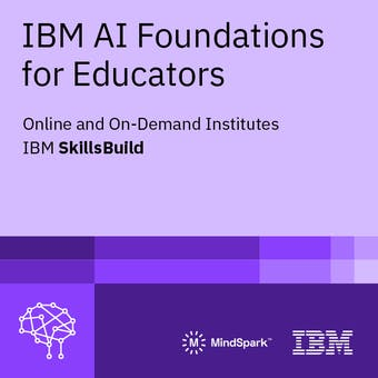 IBM AI Foundations for Educators
