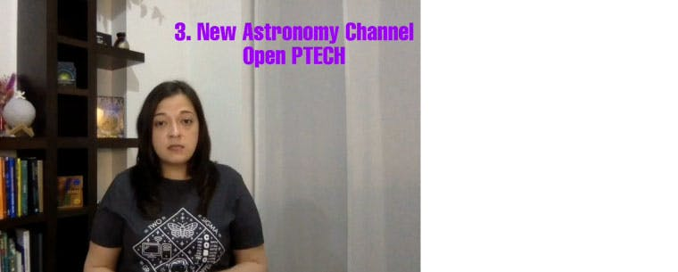 A screenshot of a female volunteer with superimposed words reading: 3. New Astronomy Channel Open P-TECH