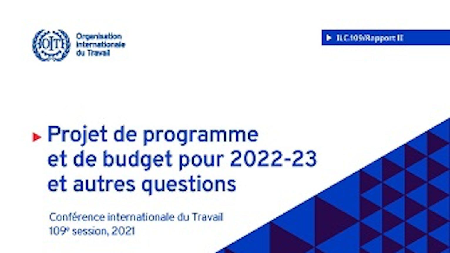 Couverture de page du programme et budget de l'OIT pour 2022-23.