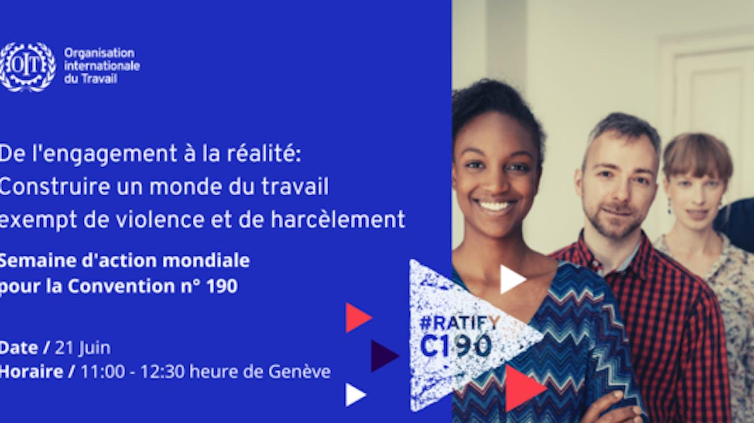 Alors que la convention n° 190 sur la violeL'OIT organise une semaine d'action mondiale pour lancer une campagne de ratification de la norme internationale contre la violence et le harcèlement au travail.