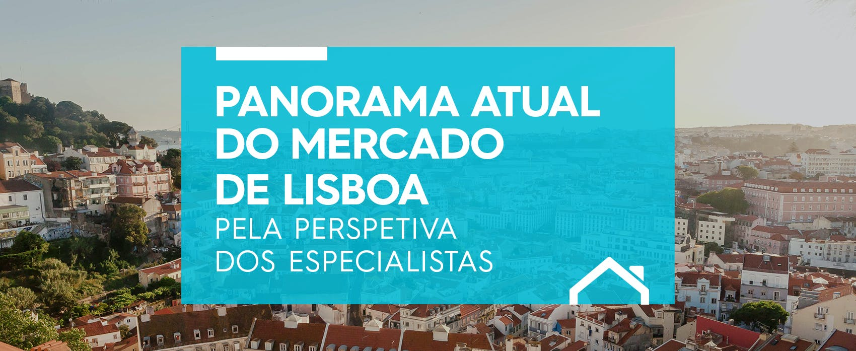 O panorama atual do Mercado Imobiliário de Lisboa pela perspectiva dos Especialistas