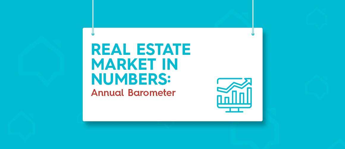 Real Estate Market in Numbers: Annual Barometer