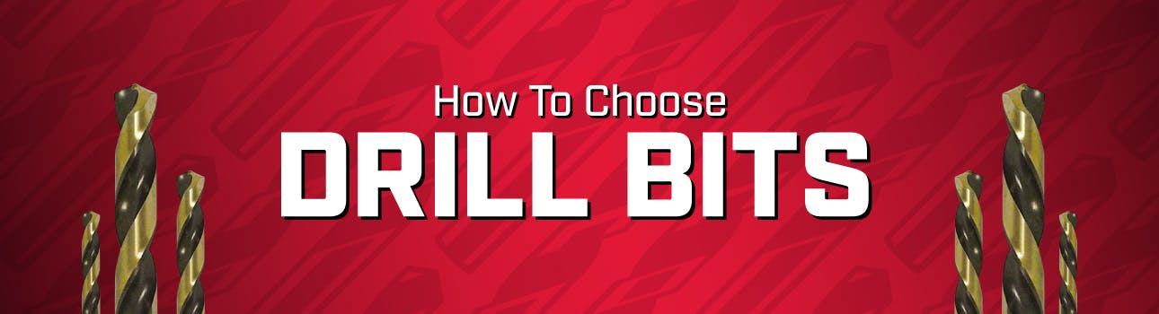 choose the right drill bits