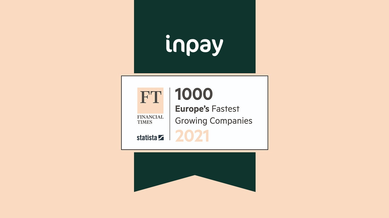 Description: Inpay is one of the fastest growing companies in Europe