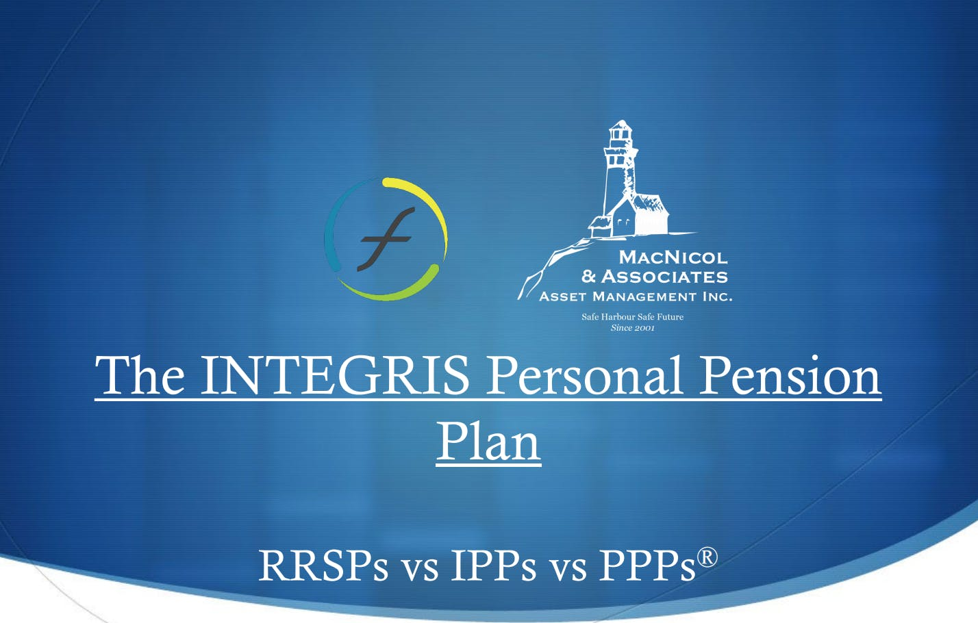 PPP® vs RRSP vs IPP + Case study for Doctors