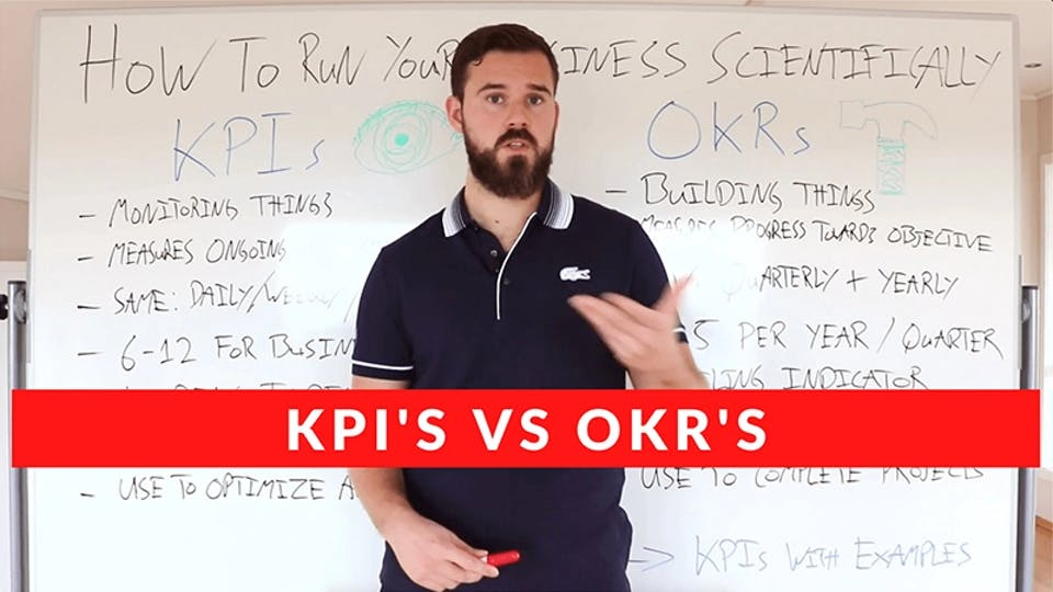 How To Run Your Business Scientifically With Metrics (KPIs vs OKRs)