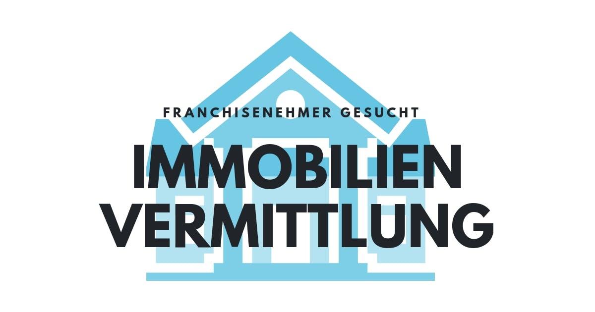 Franchisesystem in der Immobilienvermittlung