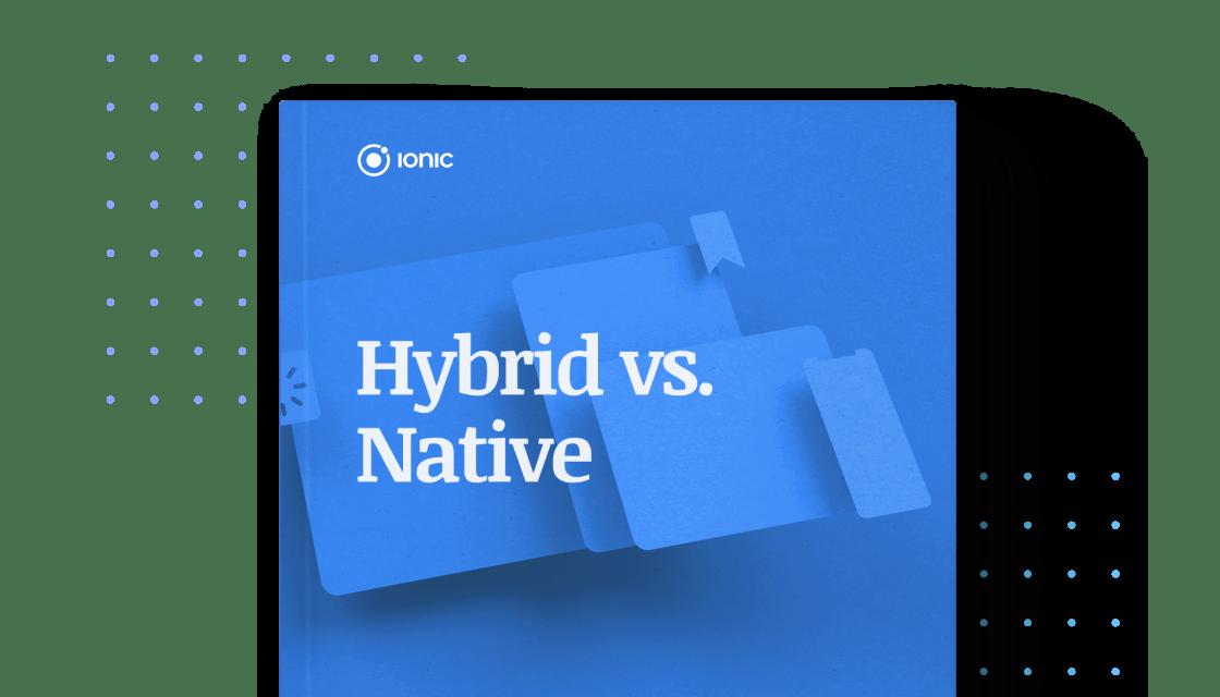 Guide on cross-platform hybrid development for architects and app development leaders