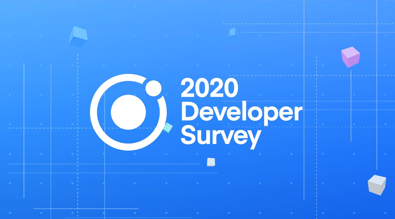 2020 Ionic Developer Survey