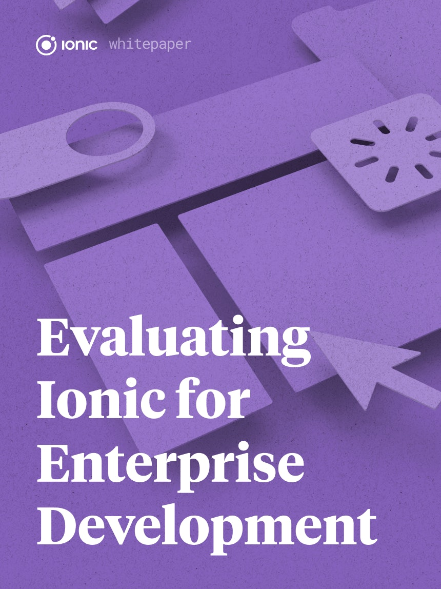 Evaluating Ionic for Enterprise Development
