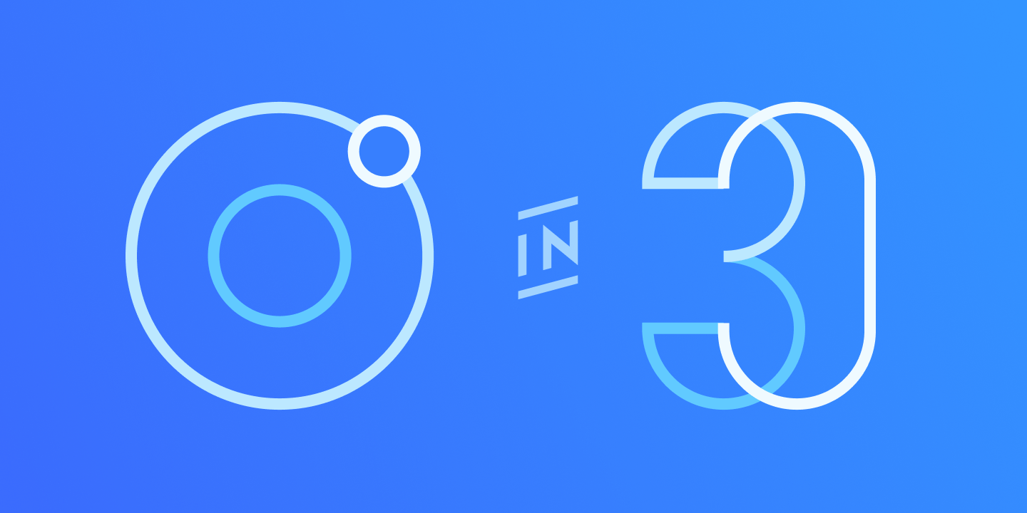 Ionic in 30: Ionic Vue