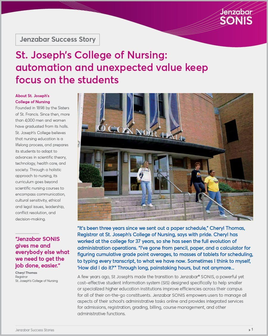 St. Jospeh College of Nursing: automation and unexpected value keep focused on the students