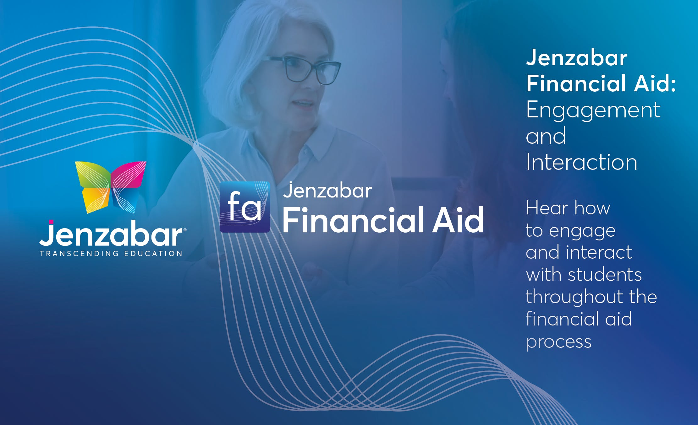 Jenzabar Financial Aid: Engagement and Interaction
