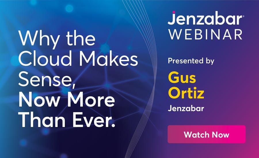 Webinar: Why the Cloud Makes Sense Now More Than Ever