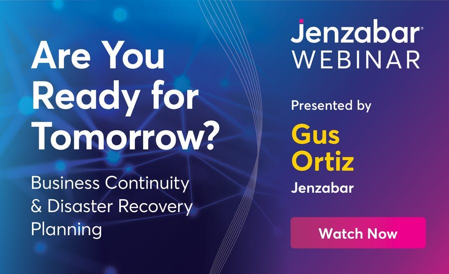 Webinar: Are You Ready for Tomorrow? Business Continuity and Disaster Recovery Planning