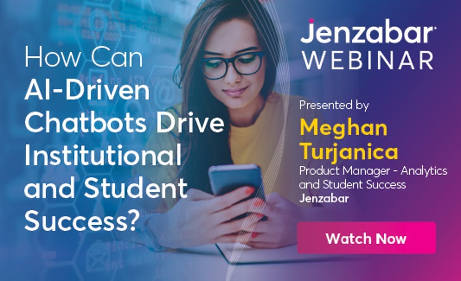 Webinar: How Can AI-Driven Chatbots Drive Institutional and Student Success?