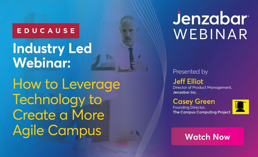 EDUCAUSE Webinar: How to Leverage Technology to Create a More Agile Campus
