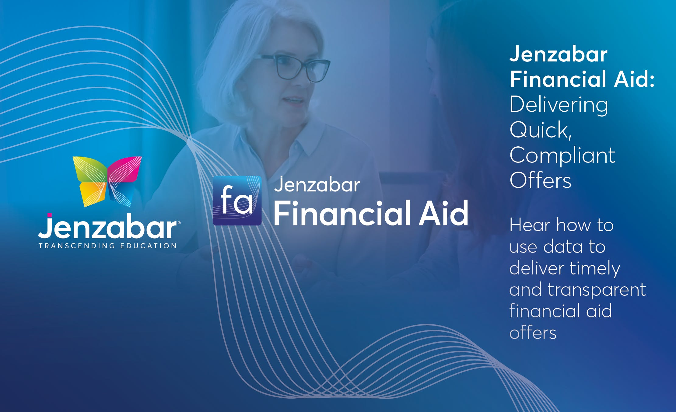 Jenzabar Financial Aid: Delivering Quick, Compliant Offers