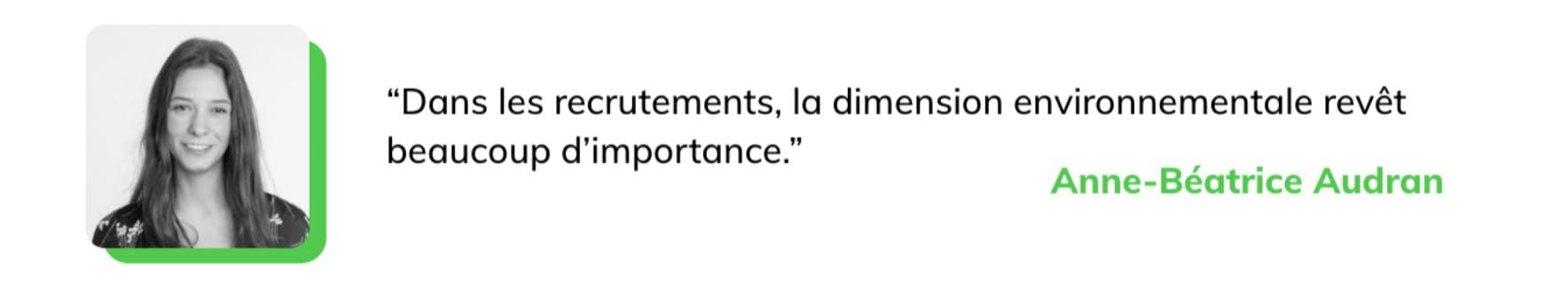 """""""dans les recrutements la dimension environnementale revet beaucoup d'importance"""""""