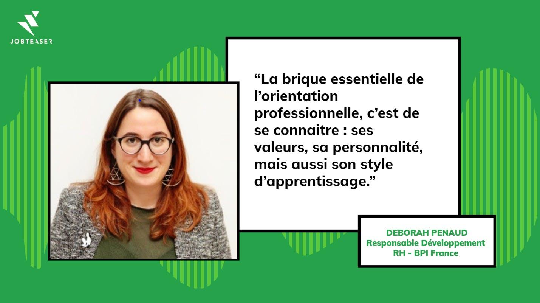 Déborah Penaud, BPI France : La brique essentielle de l'orientation professionnelle, c'est de se connaître.