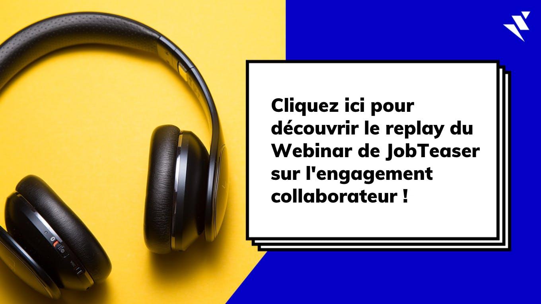 Découvrez le replay du webinar de JobTeaser sur l'engagement collaborateur