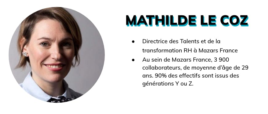 Mathilde Le Coz est Directrice des Talents et de la Transofrmation RH à Mazars