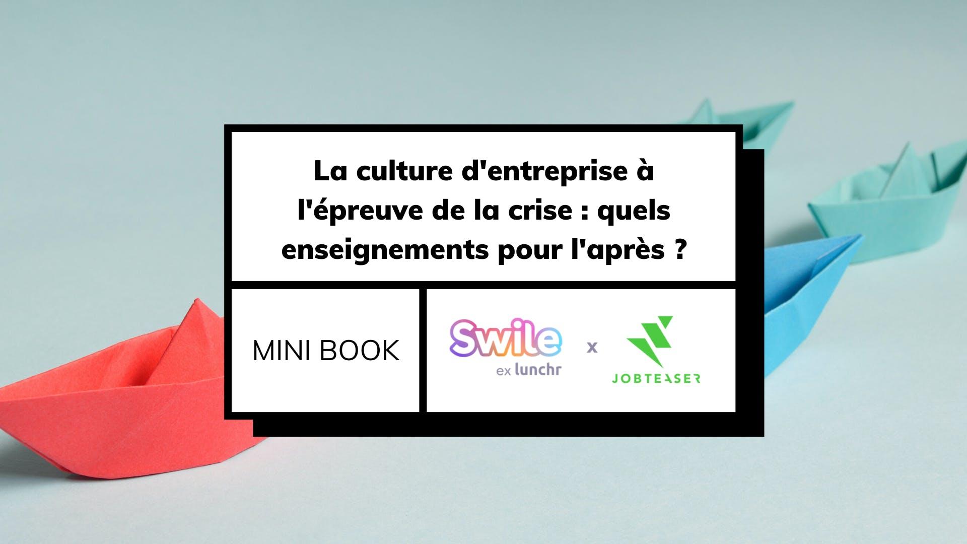 Téléchargez notre mini book consacré à la culture d'entreprise !