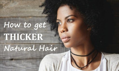grown natural afro hair thicker