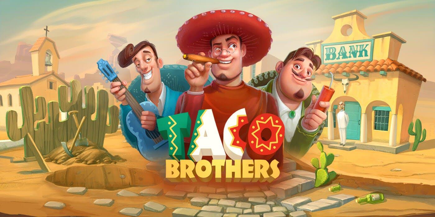 taco brother bannière publicitaire de la slot par elk studios