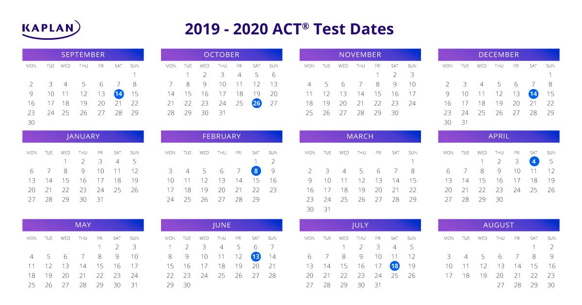 Ut Fall 2020 Schedule.Act Test Dates 2019 20 Registration Dates Fees Kaplan