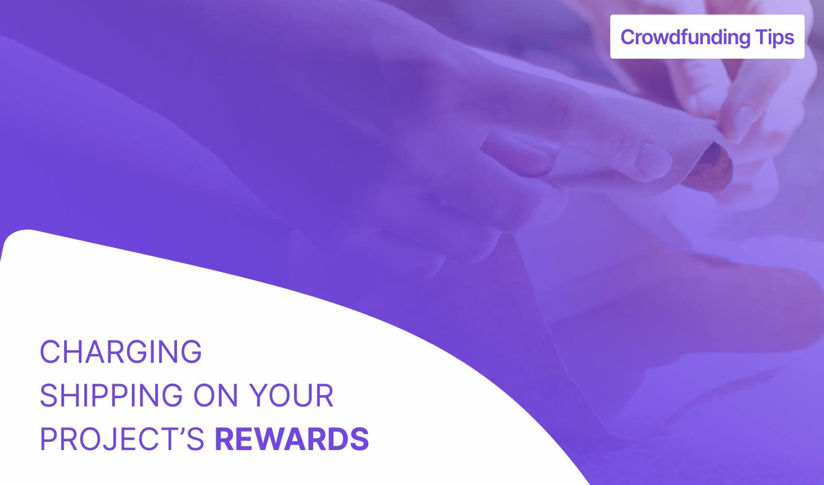 charging shipping on your project's rewards