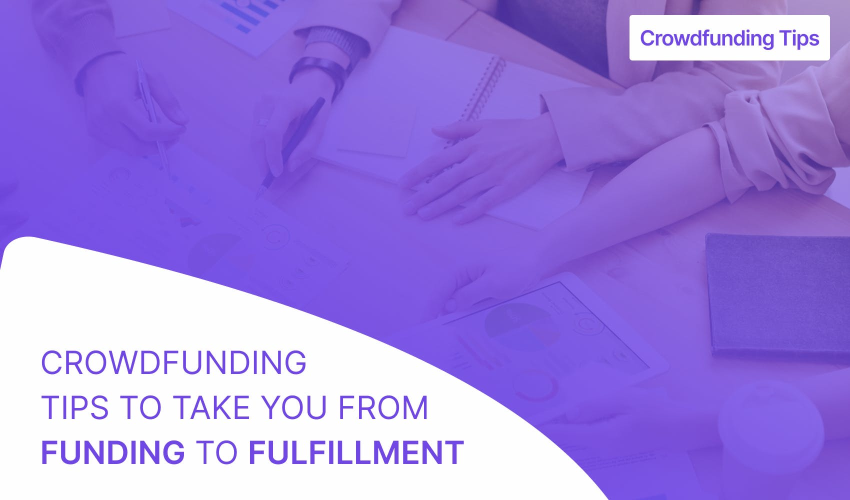 Crowdfunding fulfillment