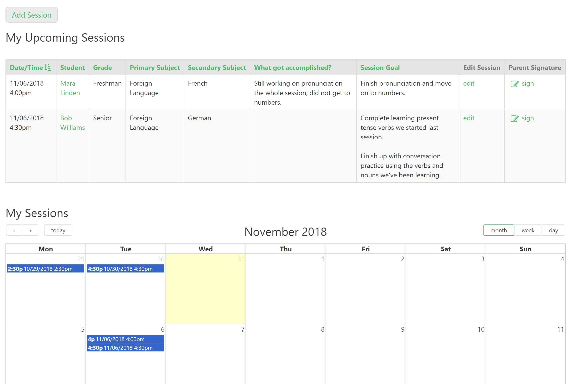 Tutors can view upcoming sessions in a table or calendar view format.