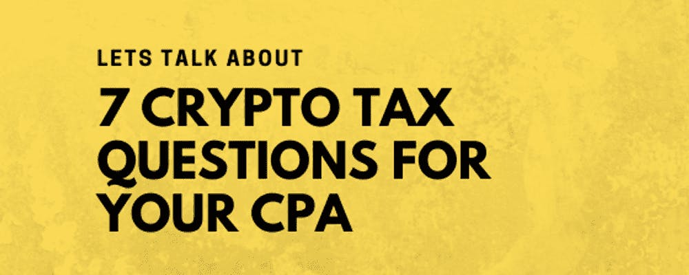 Most common crypto tax questions for your accountant