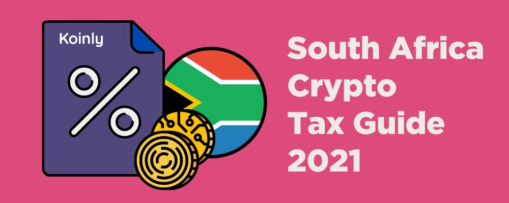 Use Koinly to calculate your South Africa crypto tax